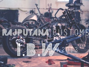 Rajputana Customs – I.B.W 2013