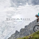VAUDE – Haute Route: Life is a Pass – MTB Movie (HD)