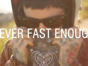 Never Fast Enough – by Dylan Ozanich
