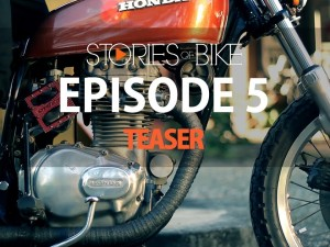 Stories of Bike: Episode 5 Teaser