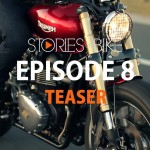 Stories of Bike Episode 8 Teaser
