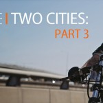 Stories of Bike | Two Cities: Part 3
