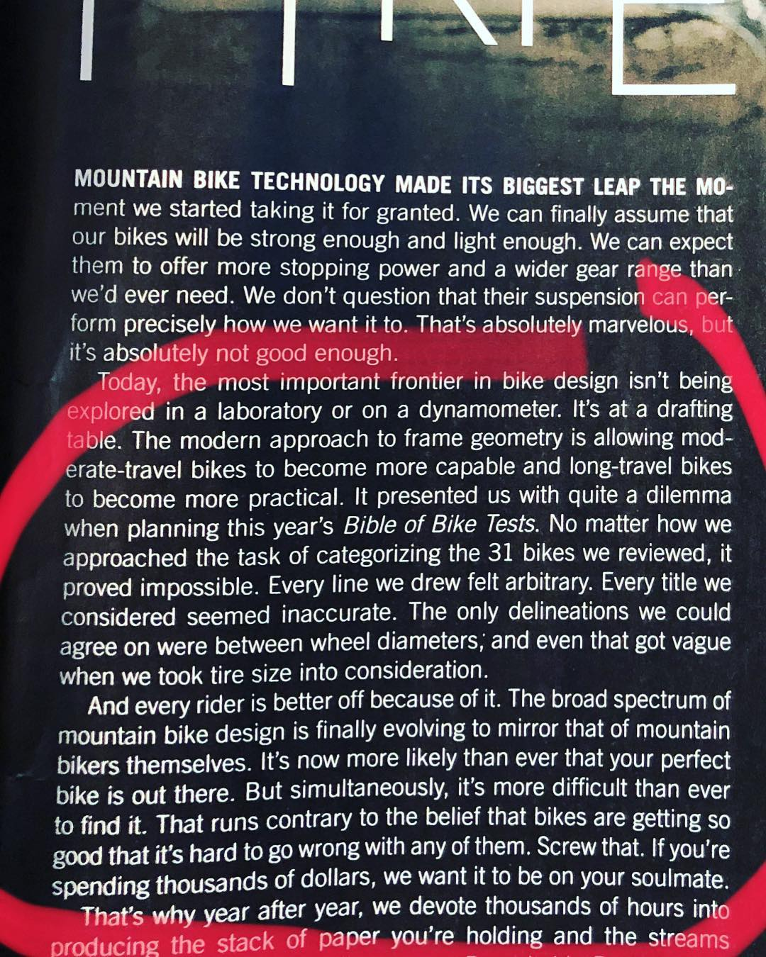 Wise words from the intro of the @bikemag 2017 bible of bikes test. The majority of top bikes are now so good and so capable of being used on such a wide range of terrain that it is simply impossible to categorise them in the same way as the past. eBikes blur many of these lines even further. #bikes #design